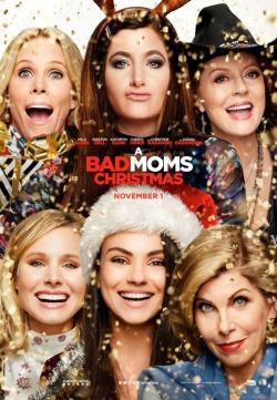 bad moms christmas poster 6