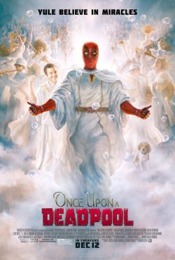 once upon a deadpool poster 2