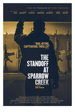 standoff at sparrow creek poster
